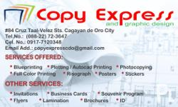 AutocadPrinting (Tracing Paper, White Print, Mylar), Blueprinting, Printing, Posters, Flyers, Scanning,BusinessCards, Risograph, Stickers, Invitations, Photocopying, Full Color and Full Color Printing. Visit us at: #84 Cruz Taal St., Cagayan de Oro City.