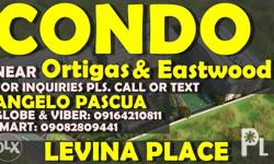 LEVINA PLACE BY DMCI HOMES Location: Jenny's Ave,