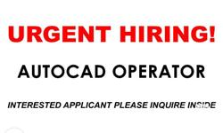 URGENT HIRING !!! AUTOCAD OPERATOR FULL TIME visit our