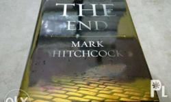 The End - A Complete Overview of Bible Prophecy and the