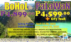 ALL-IN PROMO PACKAGES BOHOL or PALAWAN **BOHOL** PHP