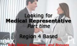 Looking for part time medical representative. Areas:
