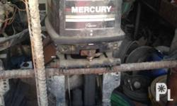 Mercury Outboard Motor 40hp Pick up price = 60,000