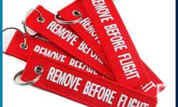 REMOVE BEFORE FLIGHT KEYTAGS Material: Polyester &