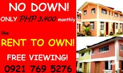 RENT TO OWN   NO DOWN PAYMENT!!!  Only Php 3,400 a