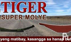 Tiger Super Molye is the only brand manufactured in the