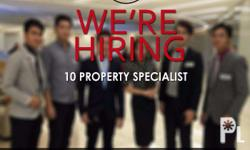 We are looking for 10 Property Specialist l Property