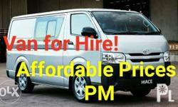 Van for hire anywhere in Luzon Contact Number: