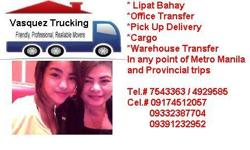 VASQUEZ TRUCKING SERVICES OFFERED SERVICES : * LIPAT